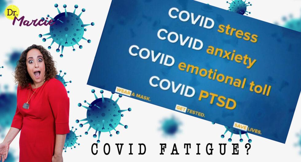 COVID Fatigue